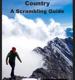 Brett Pawlyk David Thompson Country: A Scrambling Guide