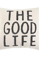 Coussin Good Life (en anglais seulement)