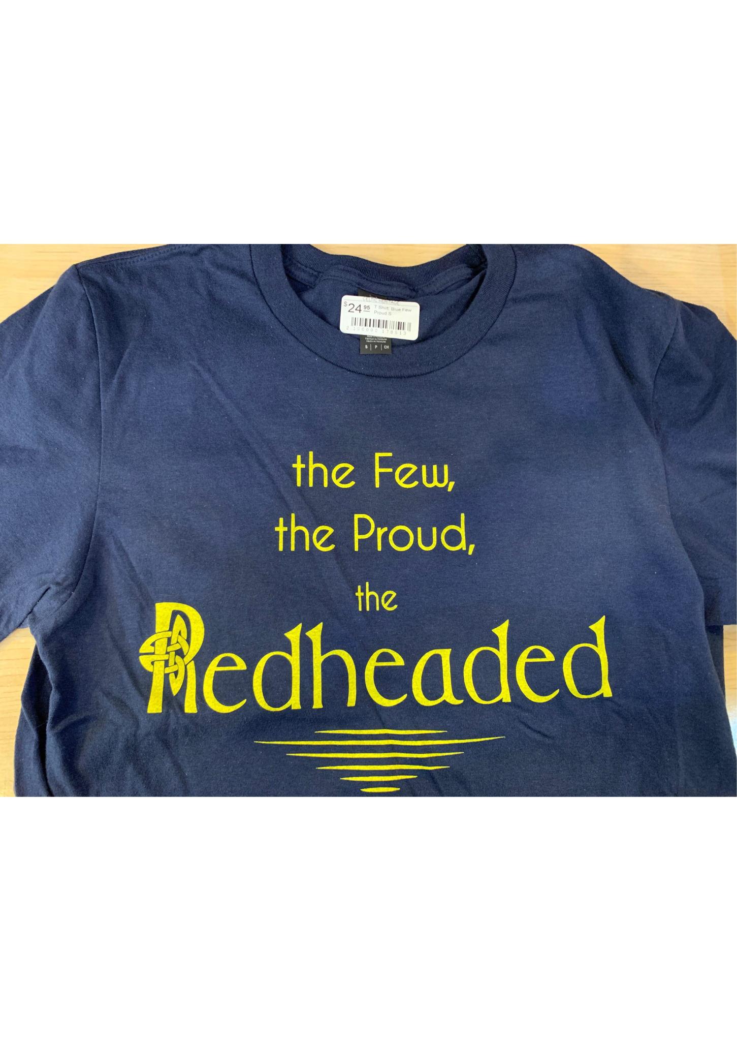 T Shirt: Blue Few Proud