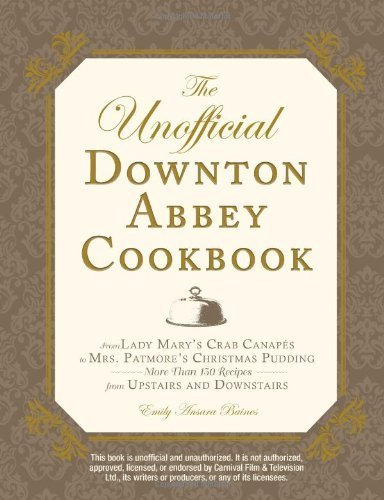 Book Book: Unofficial Downton Abbey Cookbook, Hardcover