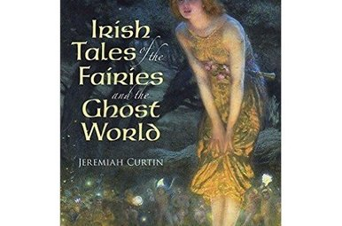 Book: Irish Tales of the Fairies and the Ghost World