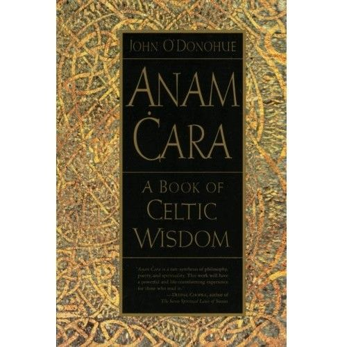 Book Book: Anam Cara - A Book of Celtic Wisdom