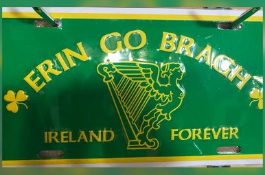 License Plate: ERIN GO BRAGH