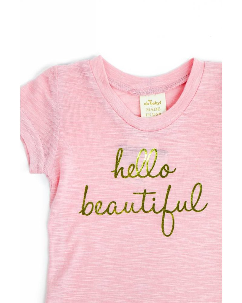 Oh Baby! Hello Beautiful T-Shirt