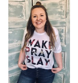 Wake Pray Slay Graphic Tee