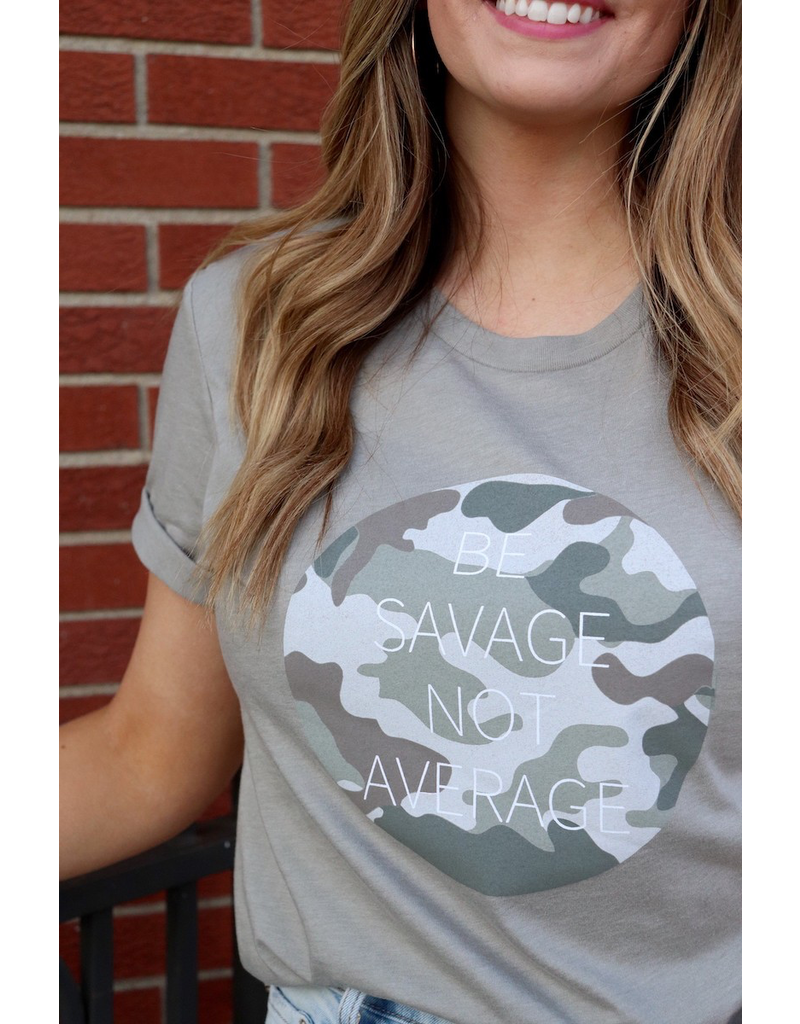 The Be Savage Not Average Graphic Tee
