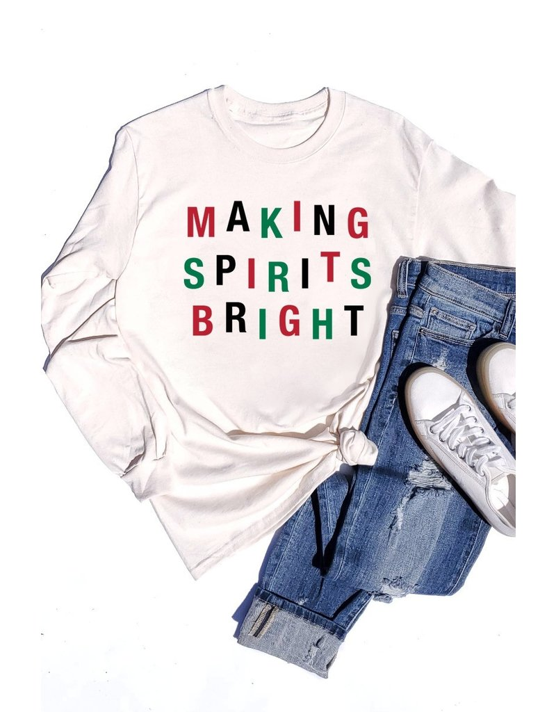 The Making Spirits Bright Long Sleeve Graphic