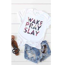 The Wake Pray Slay Tee