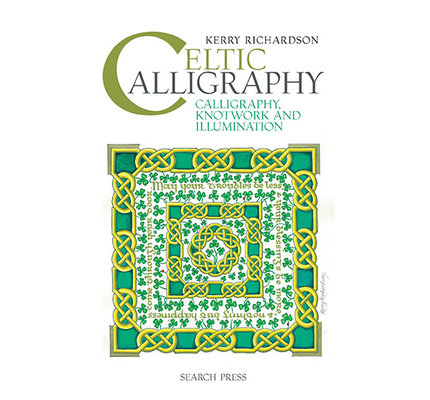 Celtic Calligraphy Book by Kerry Richardson