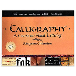Books Calligraphy: A Course in Hand Lettering by Maryanne Grebenstein