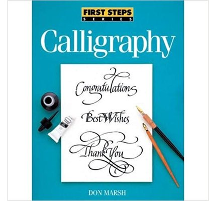 Books First Steps Series Calligraphy Book by Don Marsh