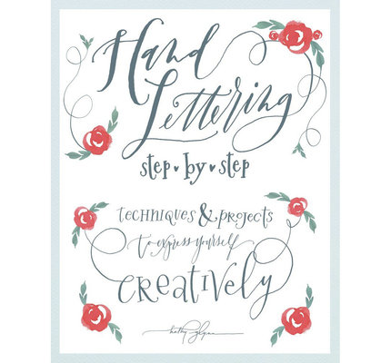 Books Hand Lettering Step by Step by Kathy Glynn