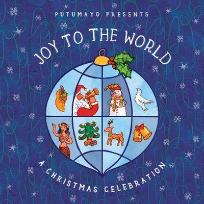 PUTUMAYO Putumayo Joy to the World CD
