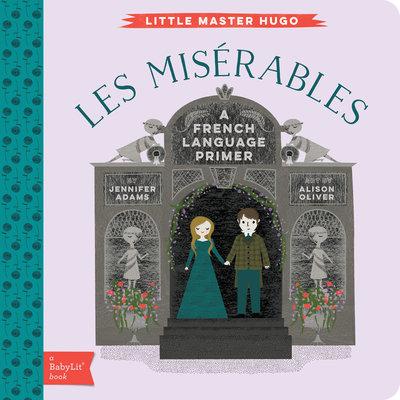 BABYLIT BabyLit Les Miserables