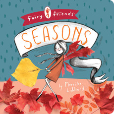 BABYLIT BabyLit Fairy Friends - A Seasons Primer