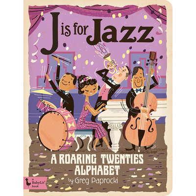 BABYLIT BabyLit J is for Jazz