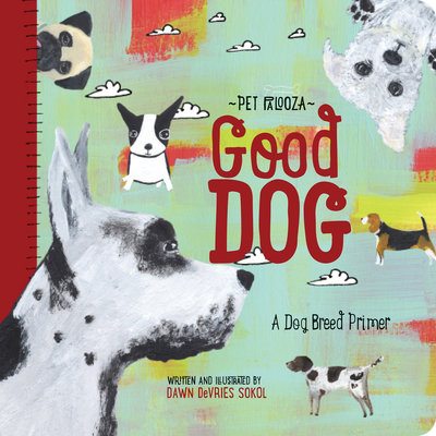 BABYLIT Babylit Good Dog: A Dog Breed Primer