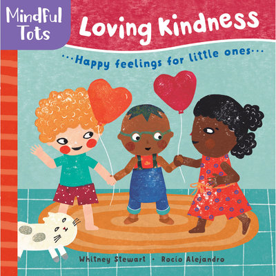BAREFOOT BOOKS Barefoot Books Mindful Tots: Loving Kindness