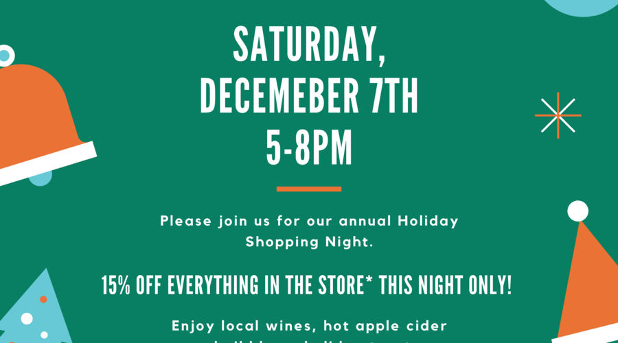 15% off Everything in the Store Tonight 5-8pm *exclusions apply *