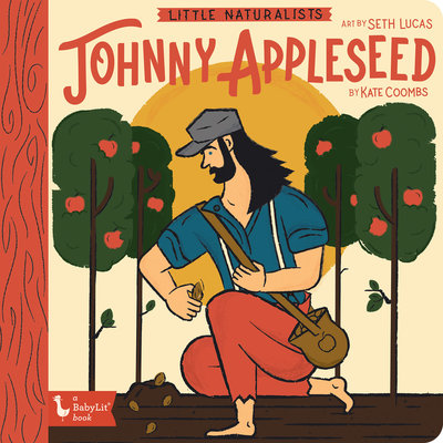 BABYLIT BabyLit Little Naturalists: Johnny Appleseed
