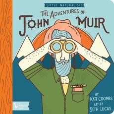 BABYLIT BabyLit Little Naturalists: The Adventures of John Muir
