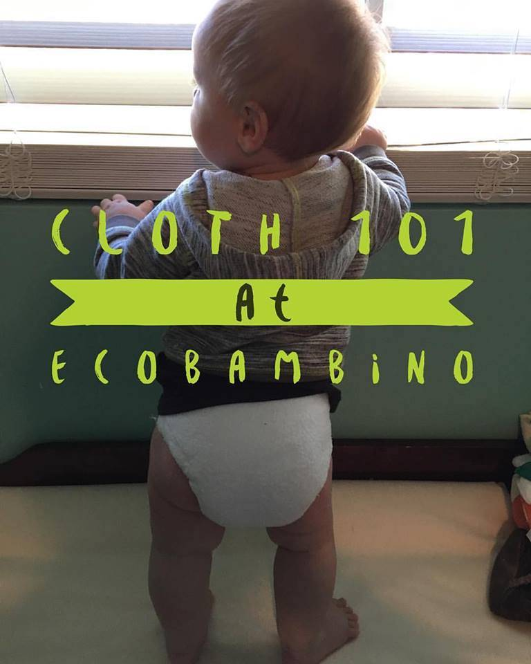 Cloth Diapering 101 - Saturday, March 16th
