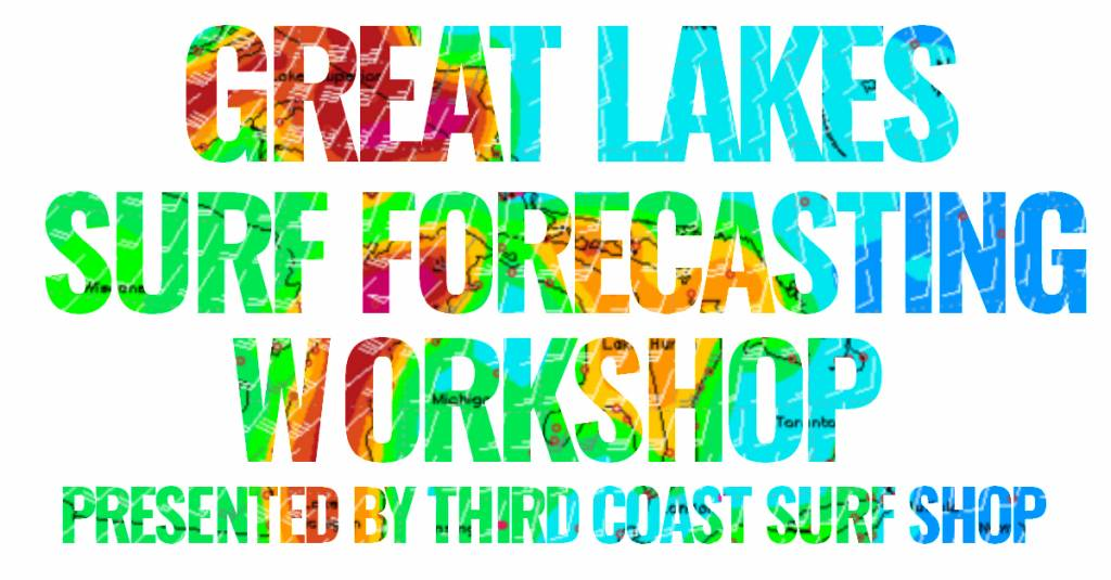 The Search : Great Lakes Surf Forecasting Workshop Recap