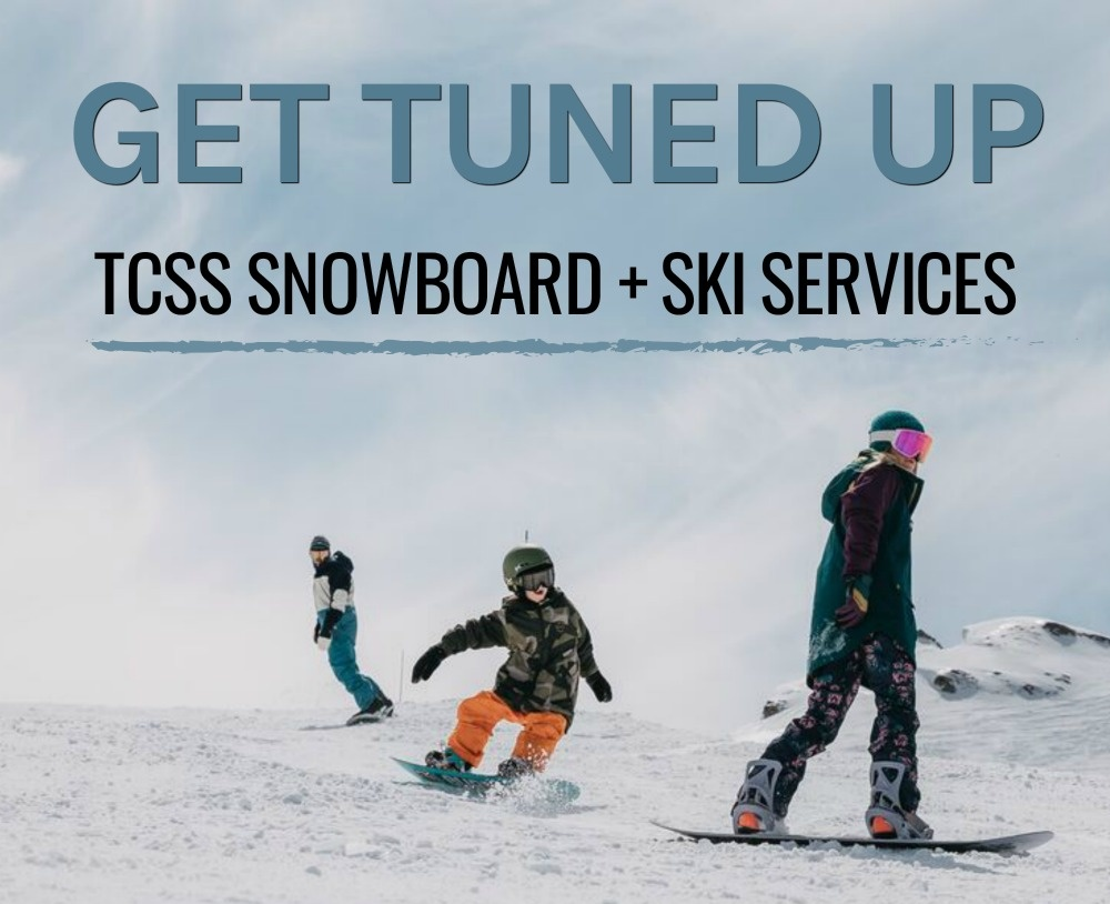 Get Tuned Up :: TCSS Snowboard + Ski Services