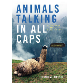 Animals Talking in all caps