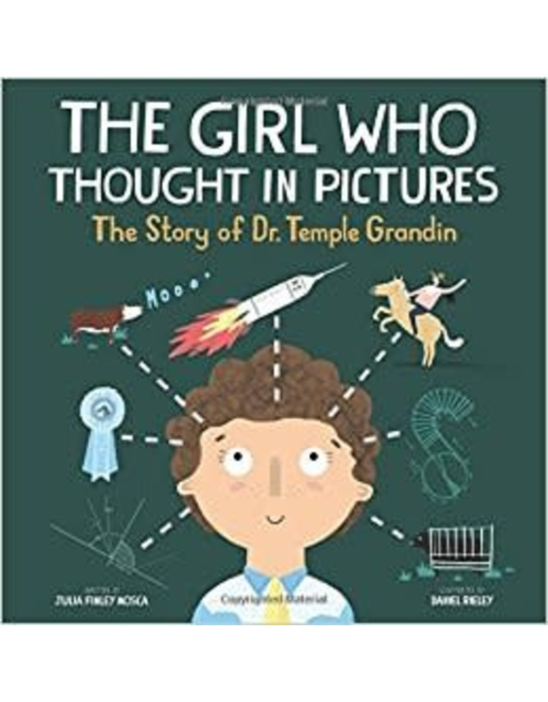 The Girl Who Thought in Pictures: The Story of Dr. Temple Grandin (Amazing Scientists)