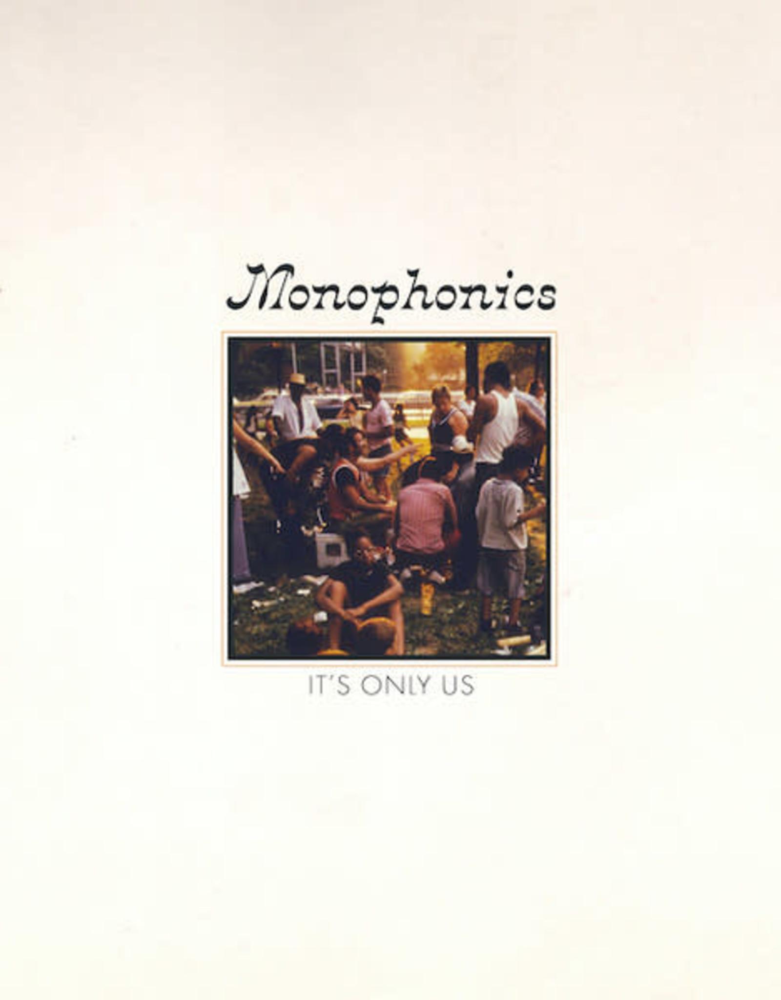 Monophonics/It's Only Us (D)