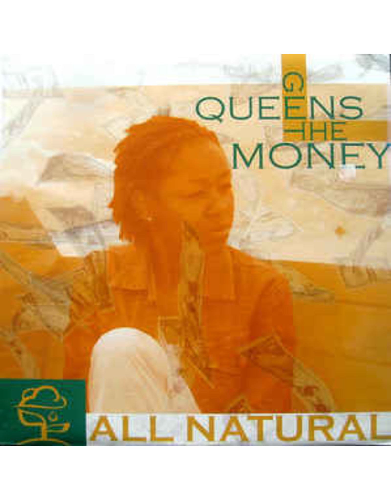 All Natural/Queens Get The Money