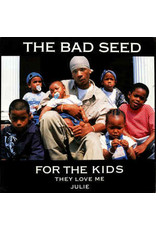 Bad Seed/For The Kids - 12'' Single