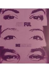 Aweful / Me Me Me (Purple Vinyl) [LOCAL]