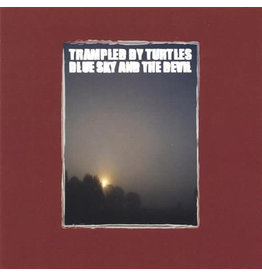 Trampled By Turtles / Blue Sky And The Devil (2021)