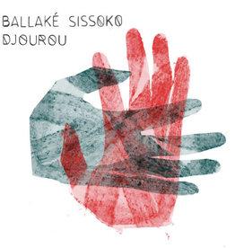 Sissoko, Ballake / Djourou