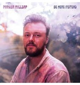 Millsap, Parker / Be Here Instead (180g)