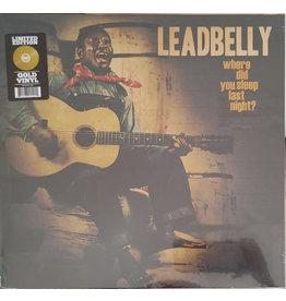 Leadbelly / Where Did You Sleep Last Night? (Gold Vinyl)