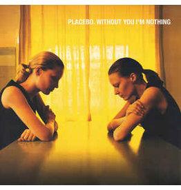 Placebo / Without You I'm Nothing
