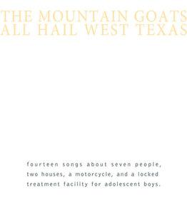 Mountain Goats / All Hail West Texas