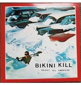 Bikini Kill / Reject All American