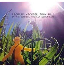 Hall, Richard Michael John / In The Summer, The Sun Never Sets