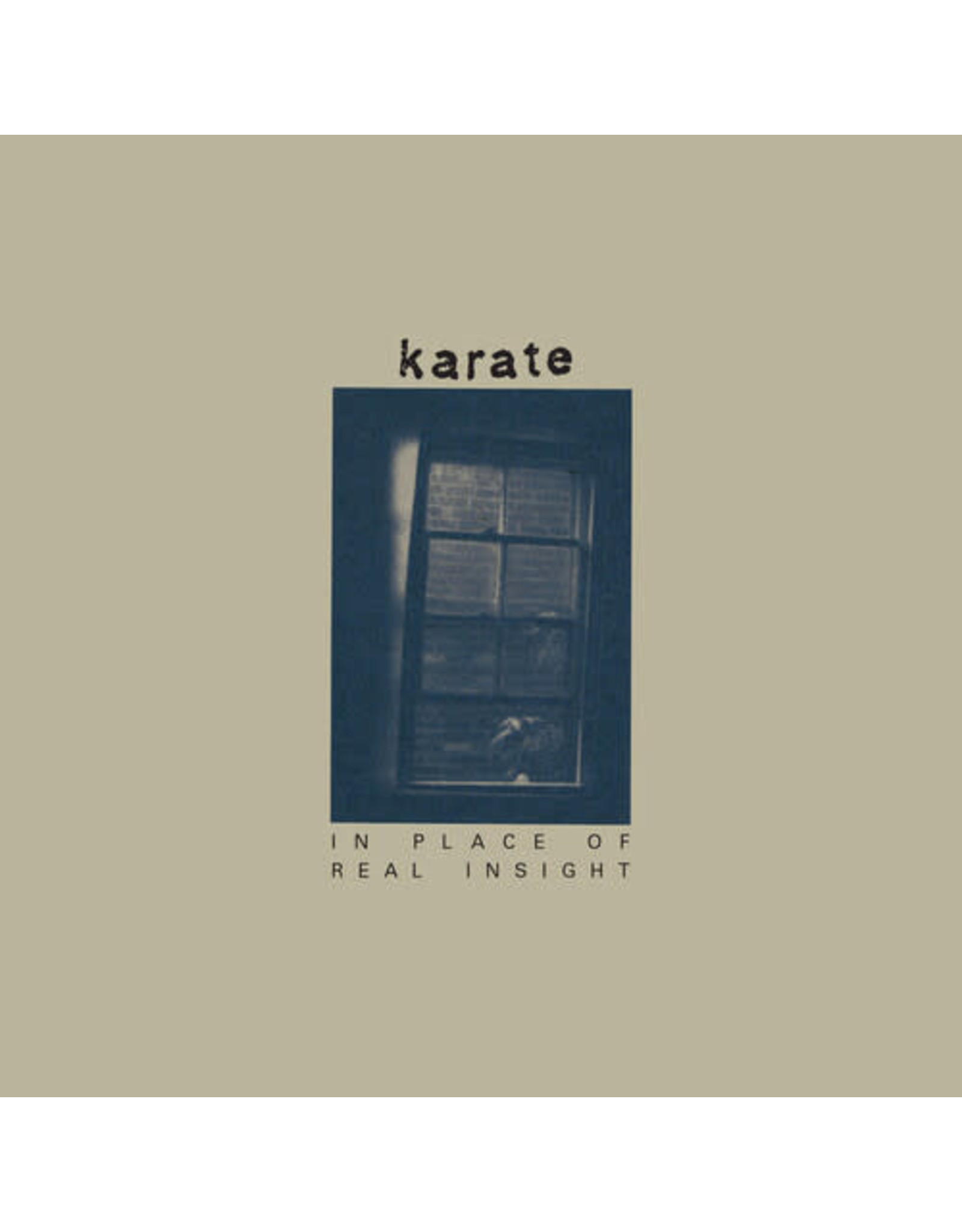 Karate / In Place Of Real Insight
