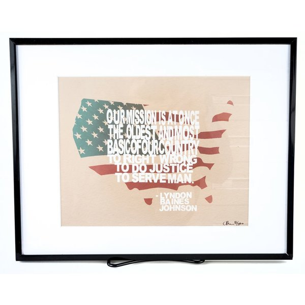 """All the way with LBJ LBJ """"OUR MISSION…"""" QUOTE Matted 11.5 x 14"""