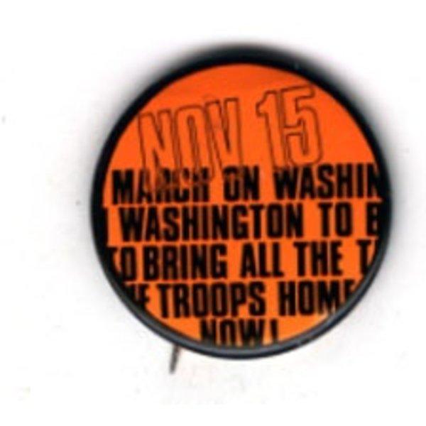 ANTI-WAR MARCH ON WASHINGTON BUTTON 1969