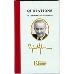 All the way with LBJ LBJ QUOTE BOOK