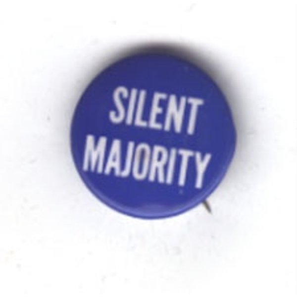 NIXON SILENT MAJORITY - original Anti Vietnam button