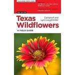 Lady Bird Texas Wildflowers A Field Guide by Campbell and Lynn Loughmiller PB