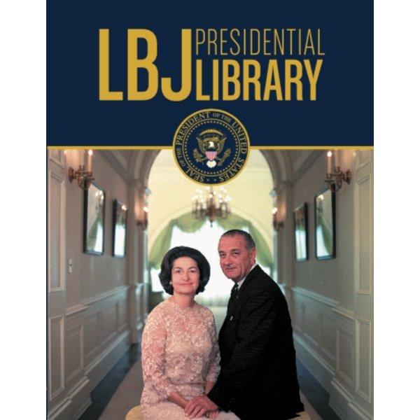 All the Way with LBJ LBJ Presidential Library Official Guide Book PB