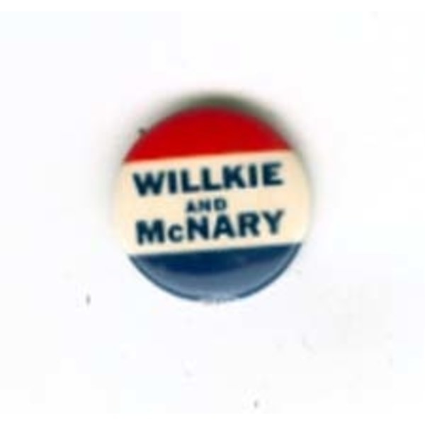 1940 WILLKIE MCNARY Campaign Button